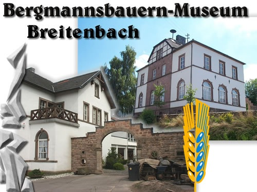 Building Miner's and Farmer's Museum Breitenbach